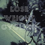 How to Lose Weight Cycling: Simple Hacks for Weight Loss