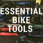 Essential Bike Tools: Buyer's Guide for the Beginner Mechanic