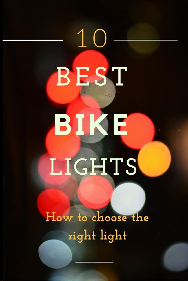 11 Amazing Bike Lights: How to Choose the Right Light