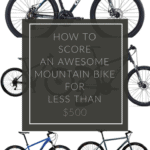 How to Score the Best Budget Mountain Bike Under $500
