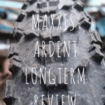 The King of XC Tires? Maxxis Ardent Longterm Review