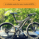 Definitive Bike Rack Buying Guide: 16 Reliable Racks for Cars, Trucks & SUVs
