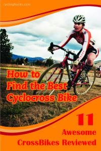 How to Find the Best Cyclocross Bike + 11 Awesome Cross Bikes Reviewed