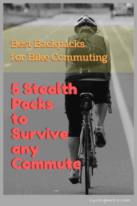 Best Backpacks for Bike Commuting - 5 Stealth Packs to Survive any Commute