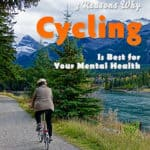 Go Ride a Bike! 3 Reasons Why Cycling Is Best for Your Mental Health