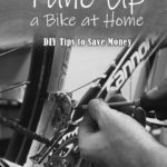How to Tune Up a Bike at Home: DIY Tips to Save Money
