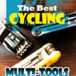 Fix It Fast: The Best Cycling Multi-Tools + Buying Guide