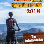 The Best MTB Hydration Packs 2018: The Definitive Guide
