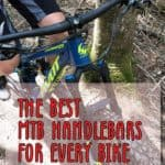 The Best MTB Handlebars For Every Bike + Buying Guide