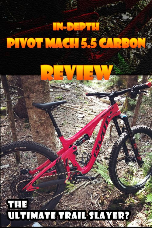 The Ultimate Trail Slayer?: In-Depth Pivot Mach 5.5 Carbon Review
